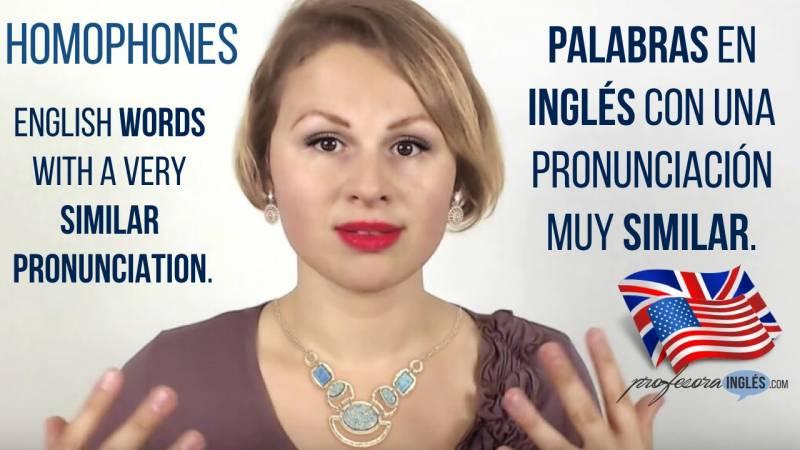Homophones Palabras con Similar Pronunciación en Inglés
