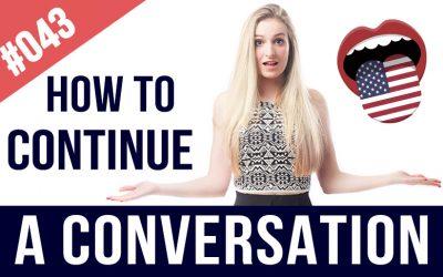 como continuar una conversación en inglés