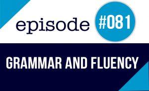 gramática y fluidez en inglés
